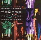 YUSEF LATEEF Tenors [featuring Rene McLean] album cover
